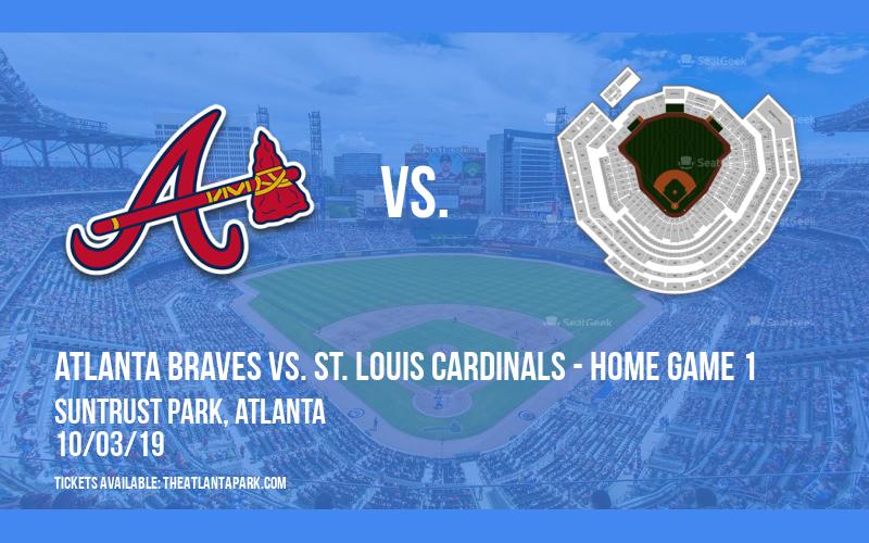 NLDS: Atlanta Braves vs. St. Louis Cardinals - Home Game 1 at SunTrust Park