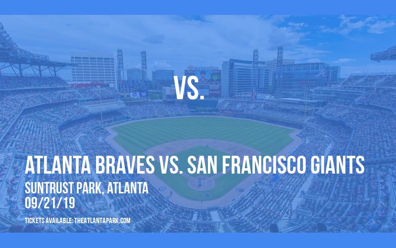 Atlanta Braves vs. San Francisco Giants at SunTrust Park