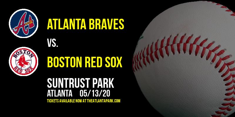 Atlanta Braves vs. Boston Red Sox at SunTrust Park