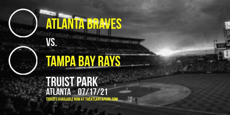Atlanta Braves vs. Tampa Bay Rays at Truist Park