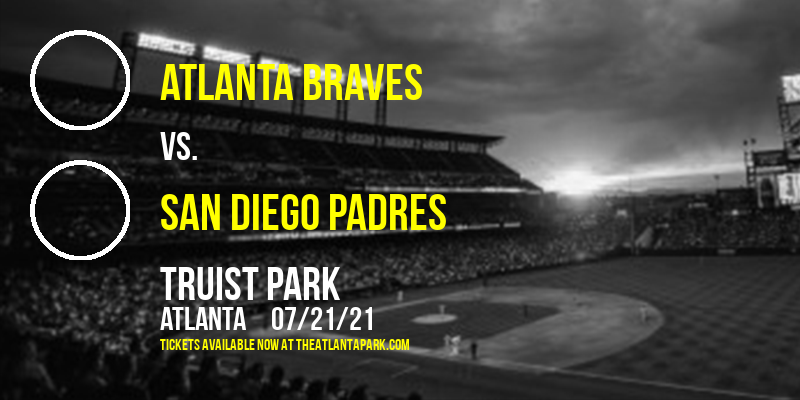 Atlanta Braves vs. San Diego Padres at Truist Park