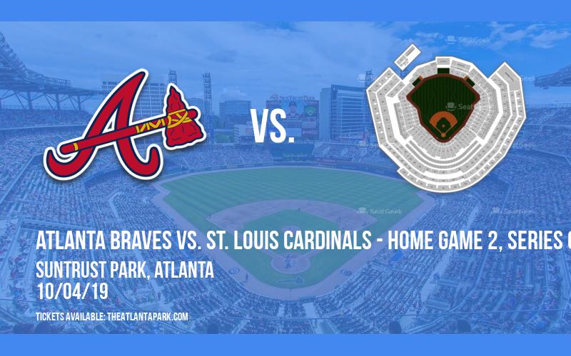 NLDS: Atlanta Braves vs.  St. Louis Cardinals - Home Game 2, Series Game 2 at SunTrust Park