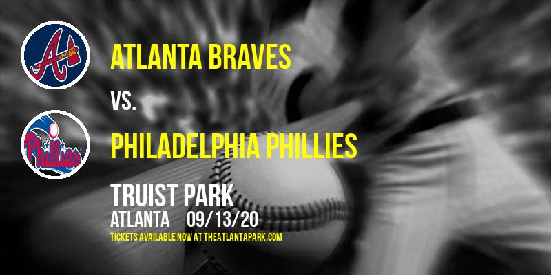 Atlanta Braves vs. Philadelphia Phillies at Truist Park