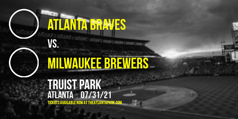 Atlanta Braves vs. Milwaukee Brewers at Truist Park