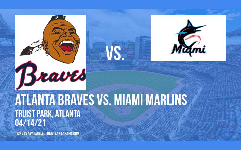 Atlanta Braves vs. Miami Marlins [CANCELLED] at Truist Park