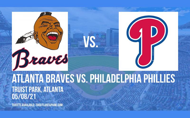 Atlanta Braves vs. Philadelphia Phillies [CANCELLED] at Truist Park